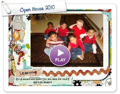 Click to play this Smilebox slideshow: Open House 2010