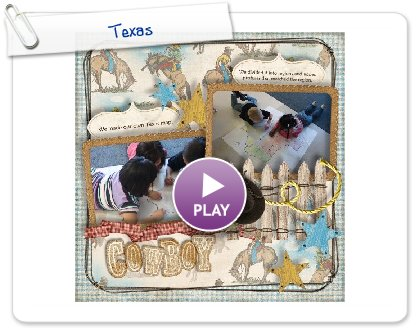 Click to play this Smilebox scrapbook: Texas