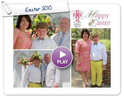 Click to play this Smilebox collage: Easter 2010
