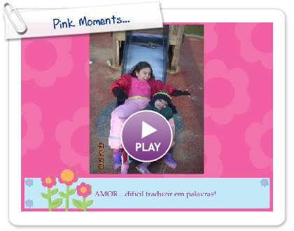 Click to play this Smilebox slideshow: Pink Moments...