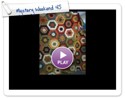 Click to play this Smilebox slideshow: Mystery Weekend 45