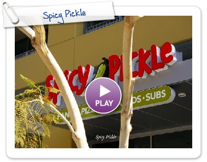Click to play this Smilebox slideshow: Spicy Pickle