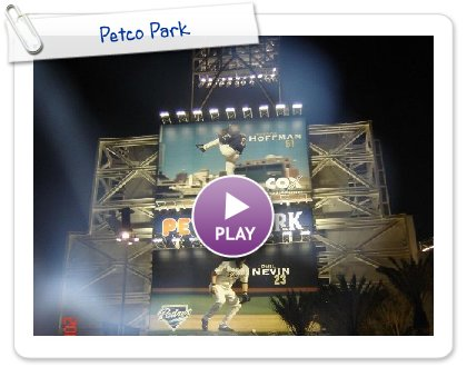 Click to play this Smilebox slideshow: Petco Park