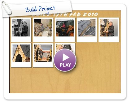 Click to play this Smilebox slideshow: Build Project
