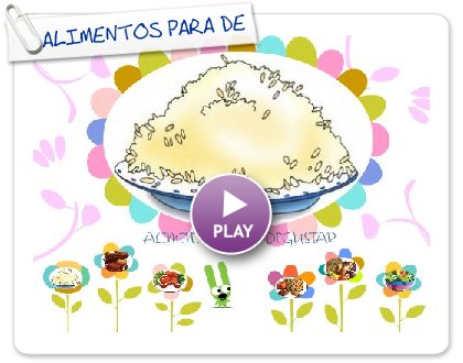 Click to play this Smilebox collage: ALIMENTOS PARA DEGUSTAR