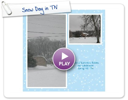 Click to play this Smilebox photobook: Snow Day in TN