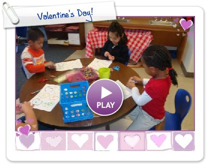 Click to play this Smilebox photobook: Valentine's Day!
