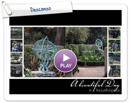 Click to play this Smilebox photobook: Descanso