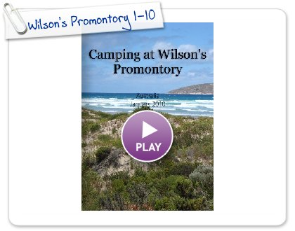 Click to play this Smilebox photobook: Wilson's Promontory 1-10
