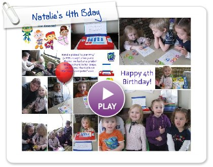 Click to play this Smilebox collage: Natalie's 4th Bday