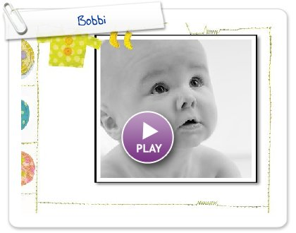 Click to play this Smilebox slideshow: Bobbi
