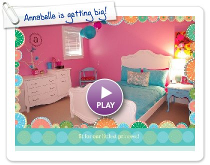 Click to play this Smilebox slideshow: Annabelle is getting big!