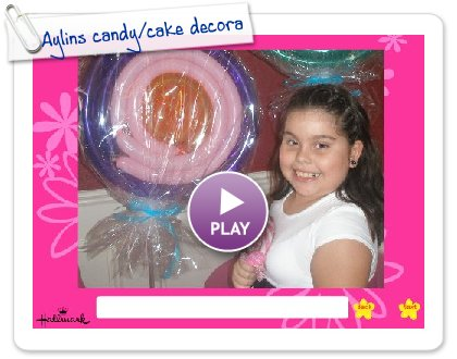 Click to play this Smilebox slideshow: Aylins candy/cake decorating party