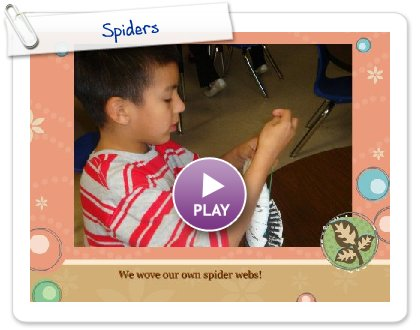 Click to play this Smilebox slideshow: Spiders