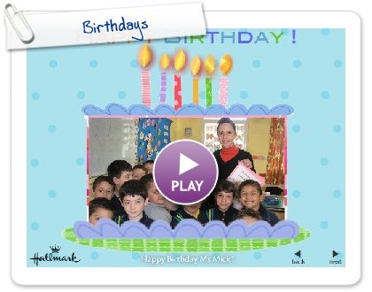Click to play this Smilebox slideshow: Birthdays