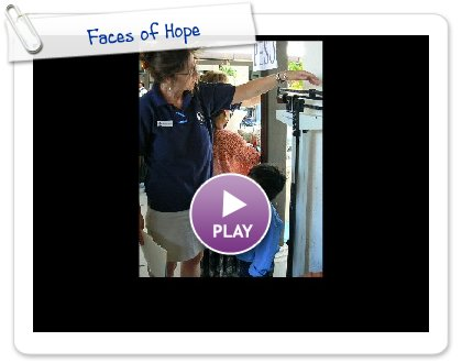 Click to play this Smilebox slideshow: Faces of Hope