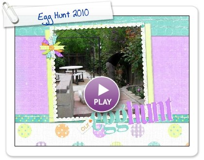 Click to play this Smilebox scrapbook: Egg Hunt 2010