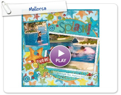 Click to play this Smilebox scrapbook: Mallorca