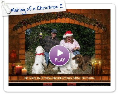 Click to play this Smilebox slideshow: Making of a Christmas Card