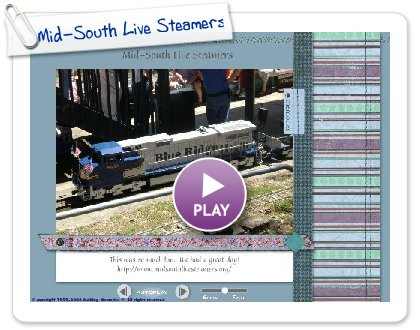 Click to play Mid-South Live Steamers