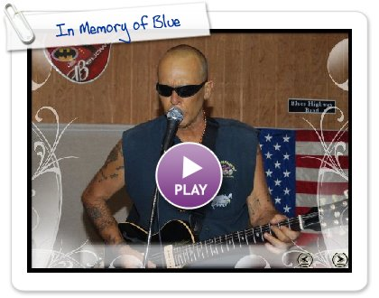 Click to play In Memory of Blue