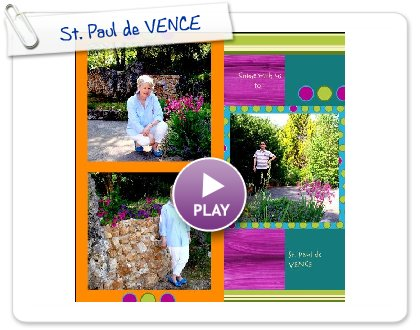 Click to play 'allo 'allo from St. Paul de VENCE