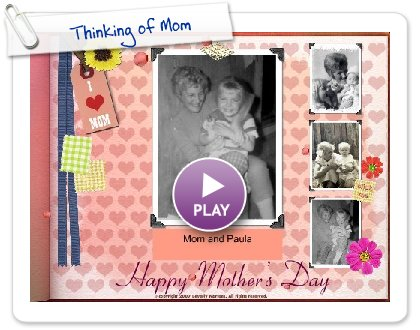 Click to play Thinking of Mom