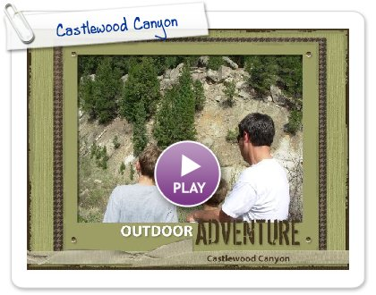 Click to play Castlewood Canyon