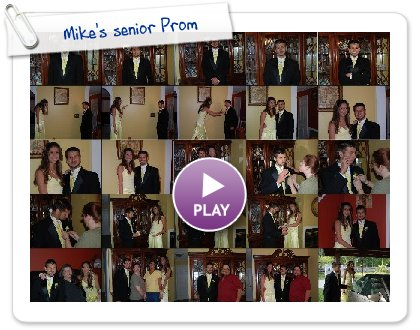 Click to play Mike's senior Prom