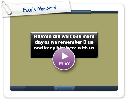 Click to play Blue's Memorial