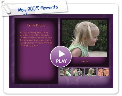 Click to play May 2008 Moments