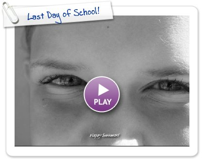 Click to play Last Day of School!