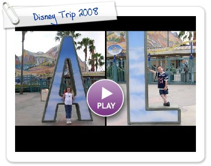 Click to play Disney Trip 2008