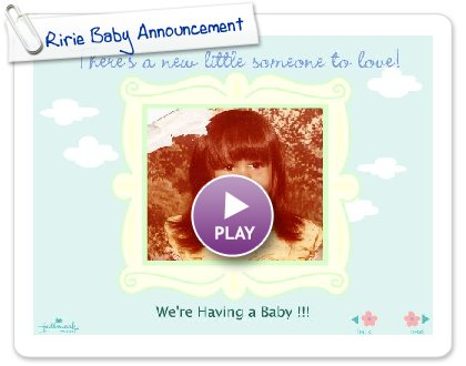 Click to play Ririe Baby Announcement