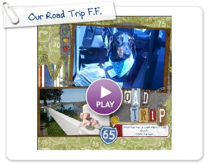 Click to play Our Road Trip F.F.