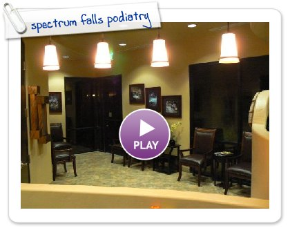 Click to play spectrum falls podiatry