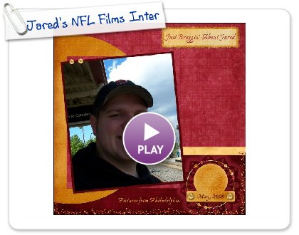Click to play Jared's NFL Films Internship and Philly Day Trip