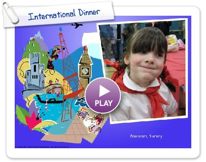 Click to play International Dinner