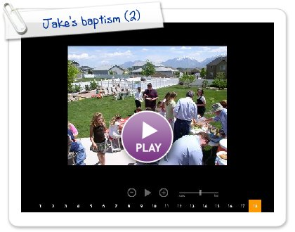 Click to play Jake's baptism