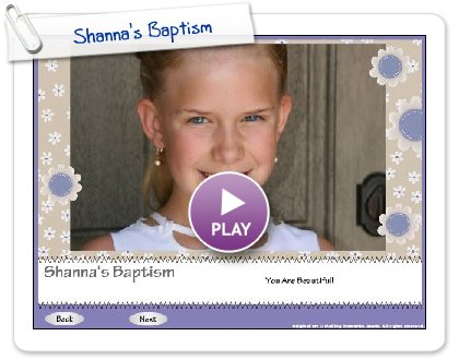 Click to play Shanna's Baptism