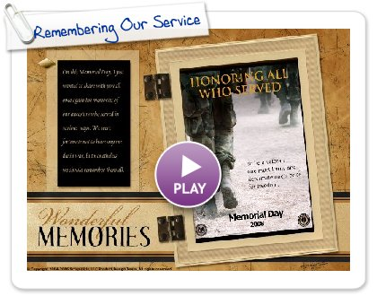 Click to play Remembering Our Servicemen This Memorial Day