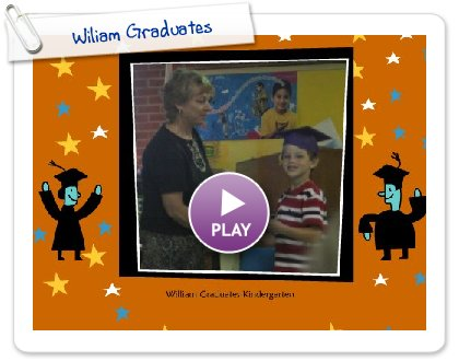 Click to play Wiliam Graduates