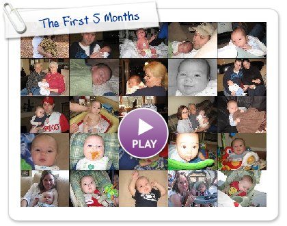 Click to play The First 5 Months