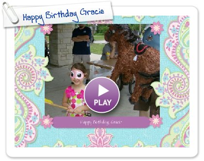 Click to play Happy Birthday Gracie
