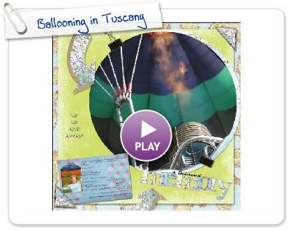 Click to play Ballooning in Tuscany
