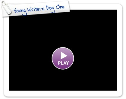Click to play Young Writers Day One