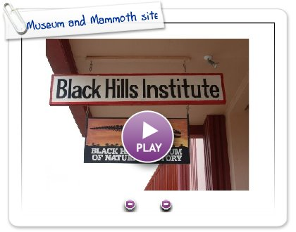 Click to play Museum and Mammoth site