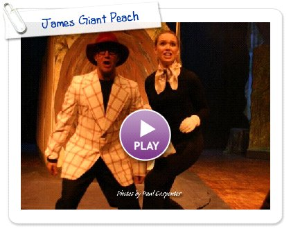 Click to play James Giant Peach