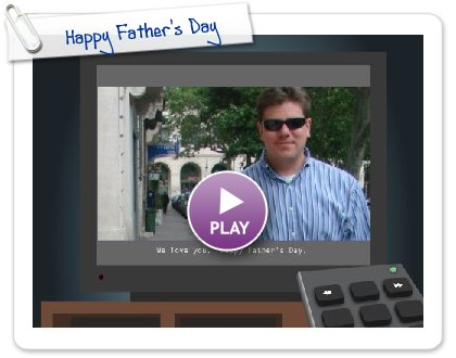 Click to play Happy Father's Day