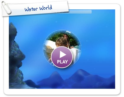 Click to play Water World